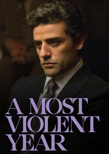 A Most Violent Year on Netflix Canada
