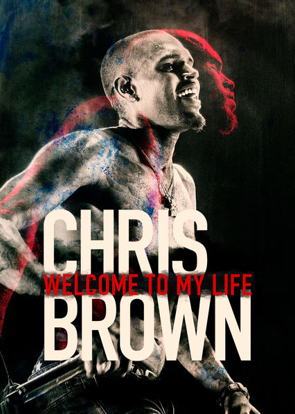 Chris Brown: Welcome to My Life on Netflix Canada