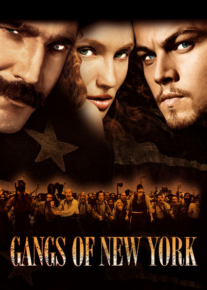 Is Gangs Of New York Available To Watch On Canadian Netflix New