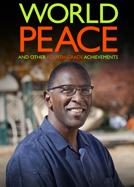 World Peace and Other 4th-Grade Achievements on Netflix Canada