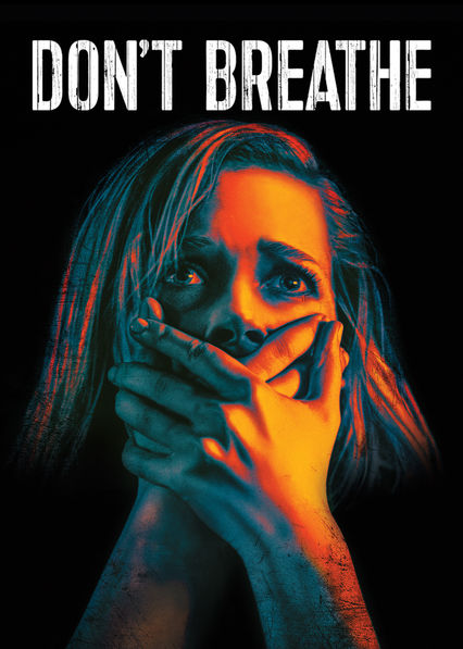 Don't Breathe on Netflix Canada