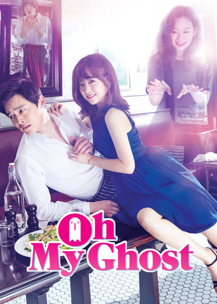 Oh My Ghost on Netflix Canada