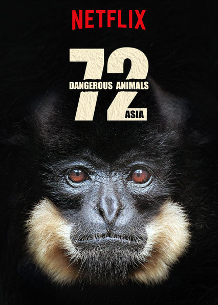 72 Dangerous Animals: Asia on Netflix Canada