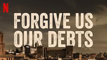 Forgive Us Our Debts (2018)