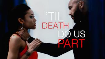 'Til Death Do Us Part (2017)