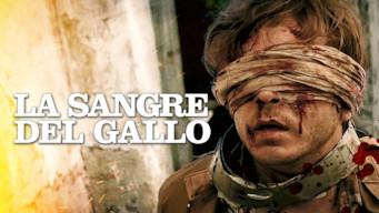 La Sangre Del Gallo (2015)