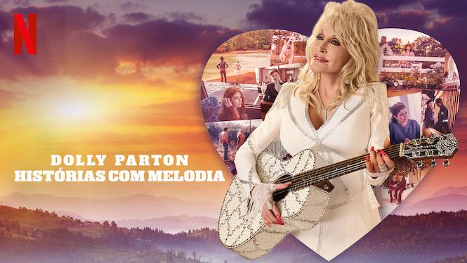 Dolly Parton: Histórias com Melodia