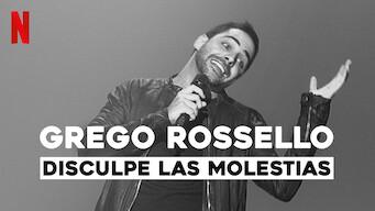 Grego Rossello: Disculpe las molestias (2019)
