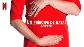 Um Príncipe de Natal: Bebé Real (2019)
