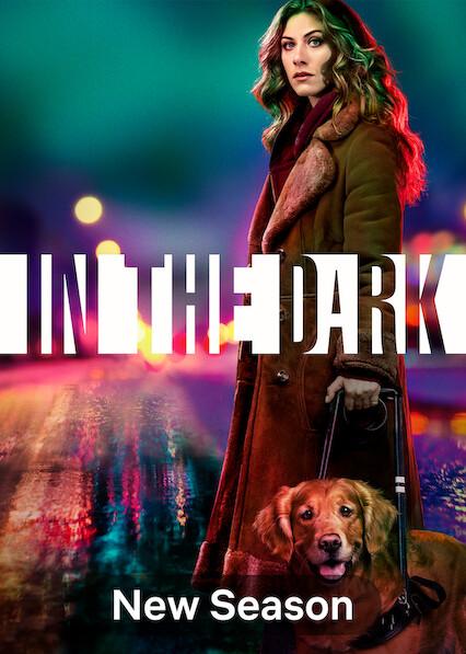 In the Dark on Netflix USA