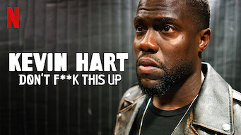Kevin Hart: Don't F**k This Up (2019)