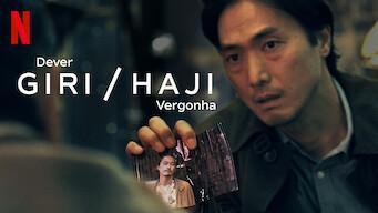 Giri / Haji: Dever / Vergonha (2019)