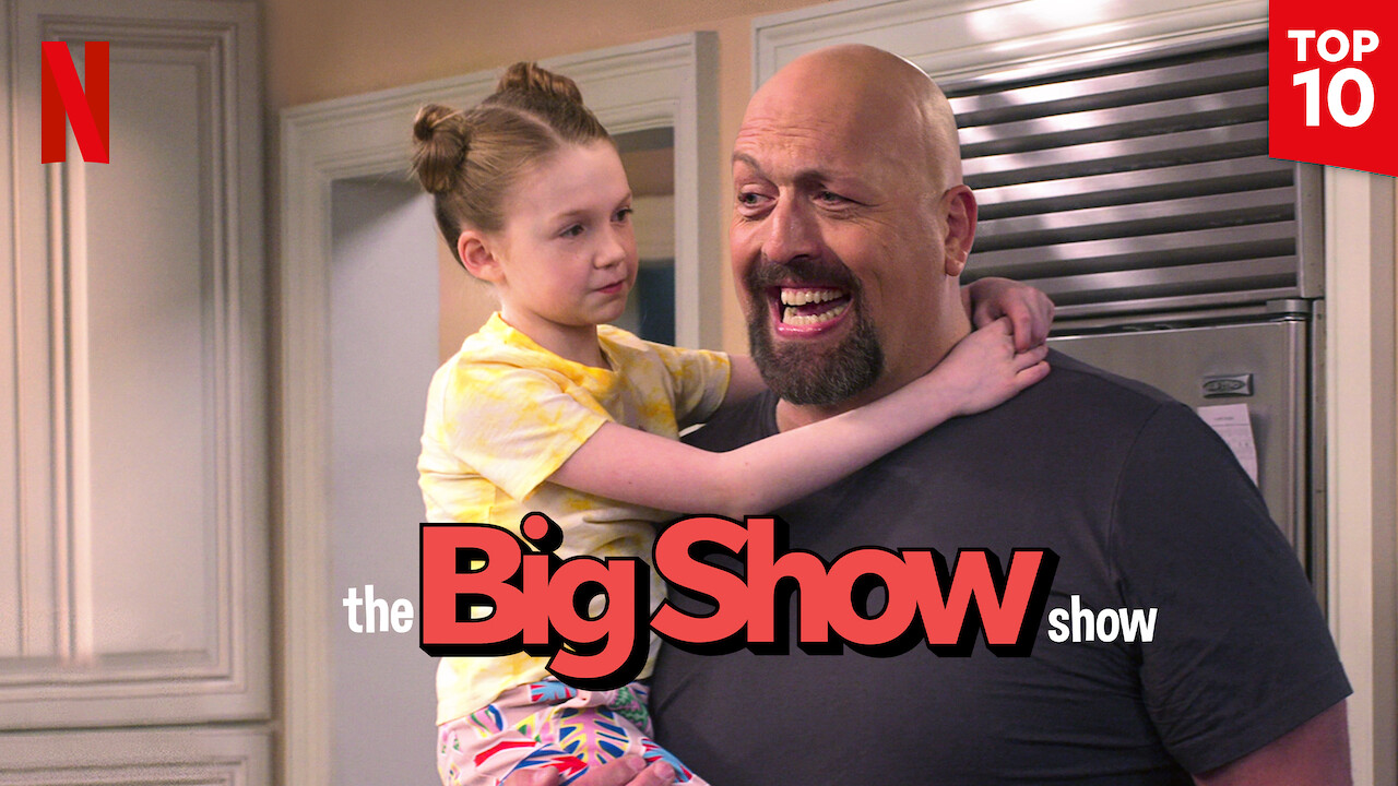 The Big Show Show on Netflix Canada