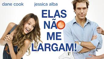 Elas Não Me Largam (2007)