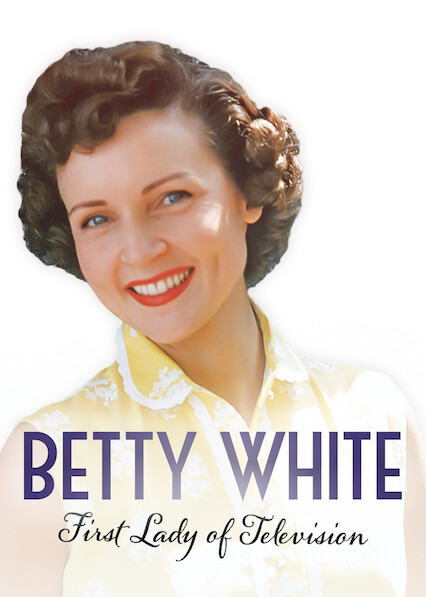 Betty White: First Lady of Television on Netflix Canada