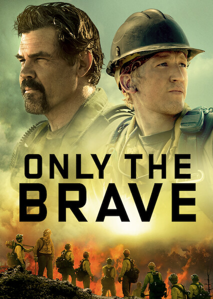 Only the Brave on Netflix Canada