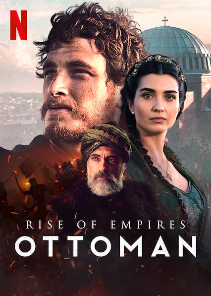 Rise of Empires: Ottoman on Netflix Canada