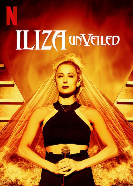 Iliza Shlesinger: Unveiled on Netflix Canada