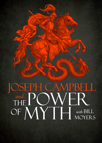 Joseph Campbell and the Power of Myth on Netflix Canada
