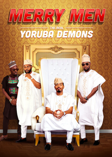 Merry Men: The Real Yoruba Demons on Netflix Canada