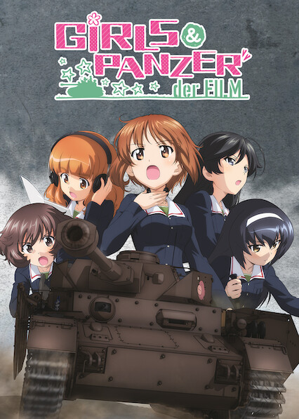 Girls und Panzer der Film on Netflix Canada