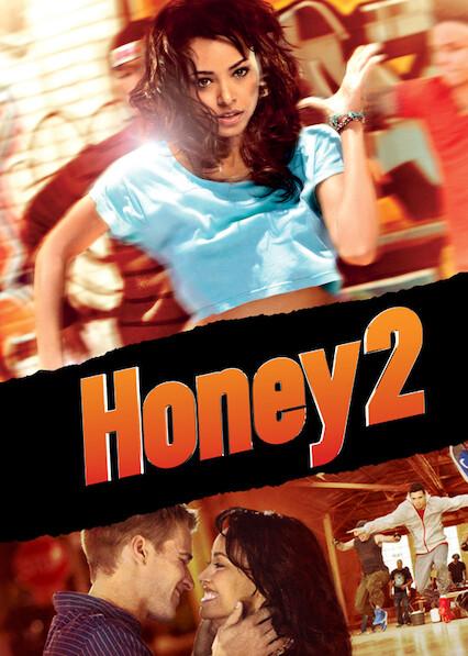 Honey 2 on Netflix Canada