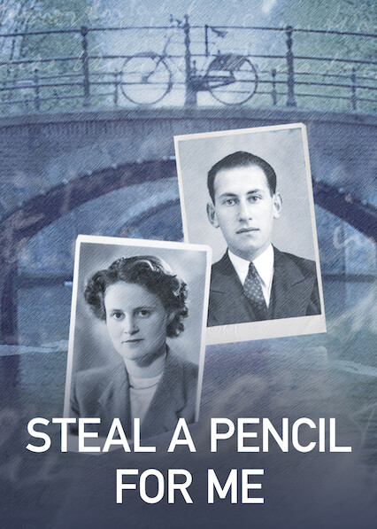 Steal a Pencil for Me on Netflix Canada
