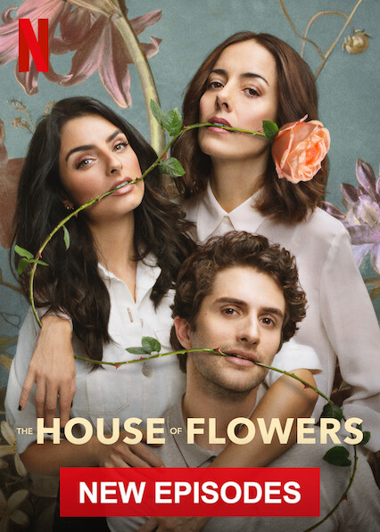 The House of Flowers on Netflix Canada