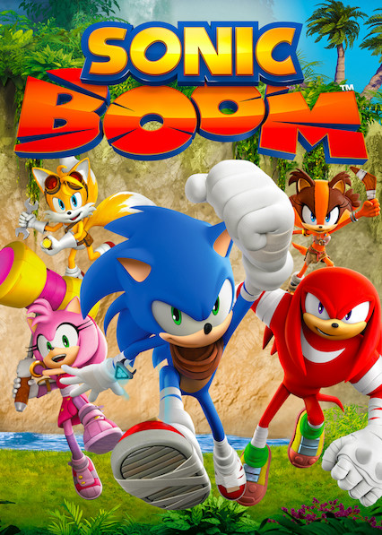 Is Sonic Boom Available To Watch On Canadian Netflix New On Netflix Canada