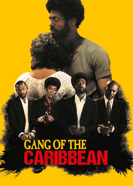 Gang of the Caribbean on Netflix Canada