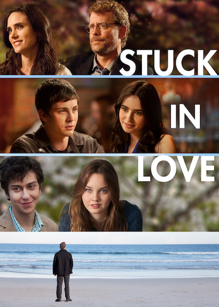 Stuck in Love on Netflix Canada