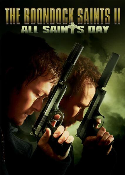 The Boondock Saints II: All Saints Day on Netflix Canada