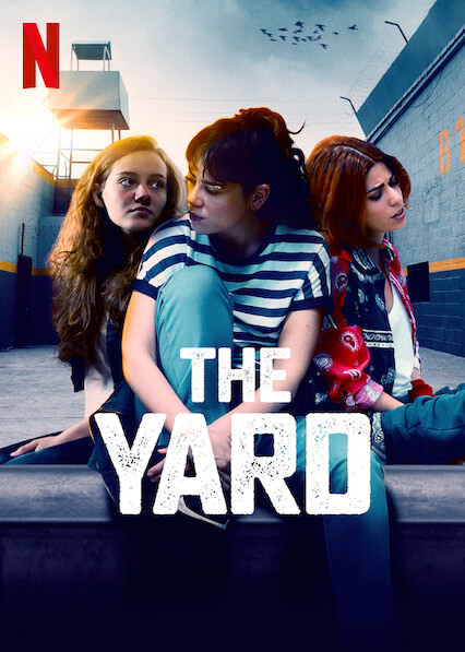 The Yard on Netflix Canada
