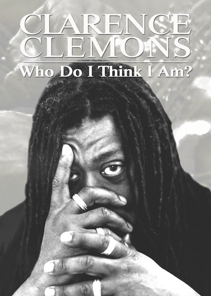 Clarence Clemons: Who Do I Think I Am?