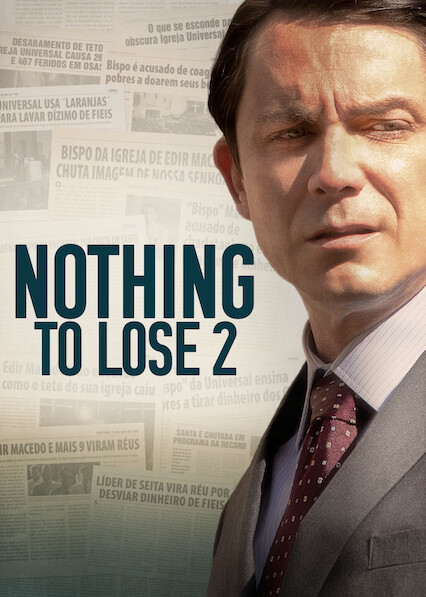 Nothing to Lose 2 on Netflix Canada
