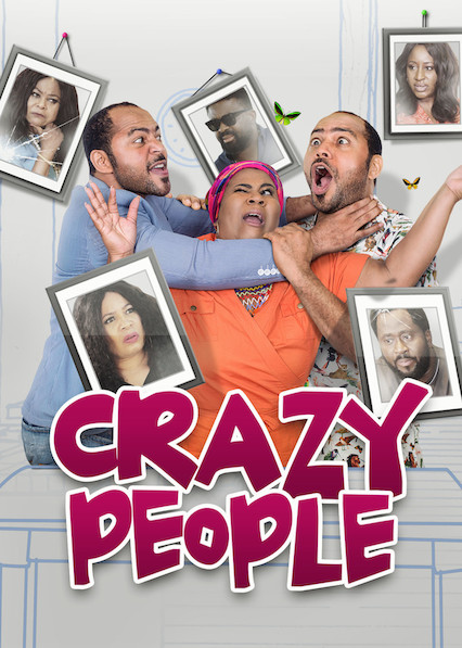 Crazy people on Netflix Canada