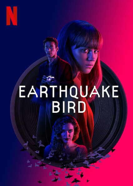 Earthquake Bird on Netflix Canada
