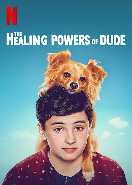 The Healing Powers of Dude on Netflix Canada