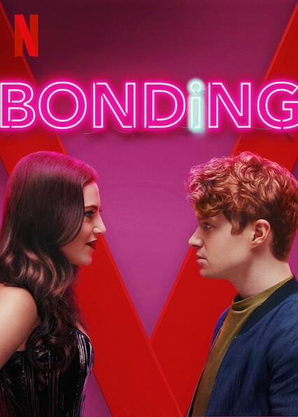 BONDING on Netflix Canada