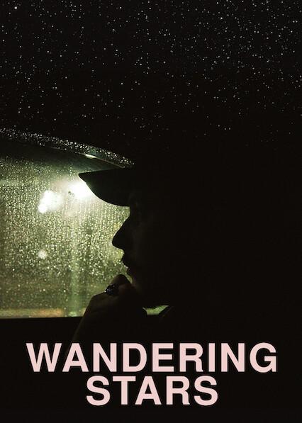 Wandering Stars on Netflix Canada