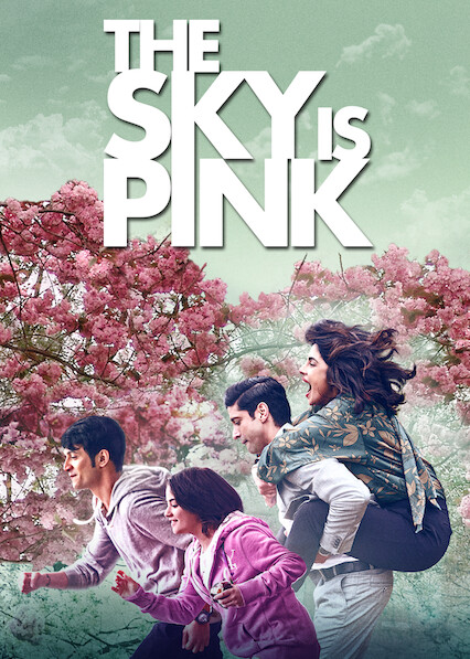 The Sky Is Pink on Netflix Canada