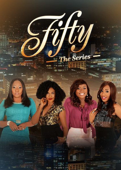 Fifty: The Series on Netflix Canada