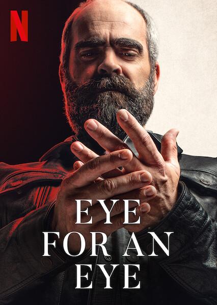 Eye For An Eye on Netflix Canada