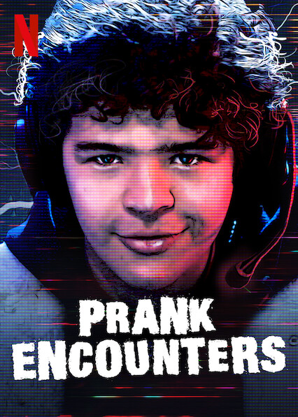 Prank Encounters