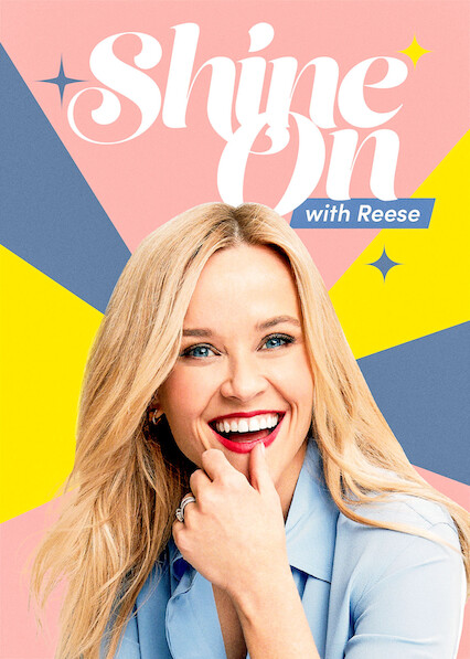 Shine On with Reese on Netflix Canada
