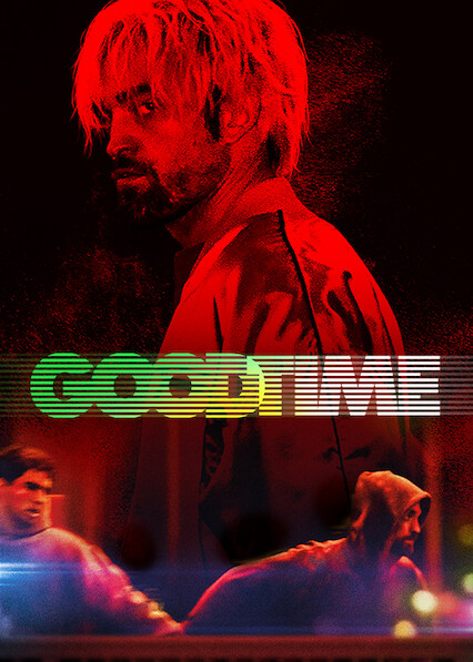 Good Time on Netflix Canada