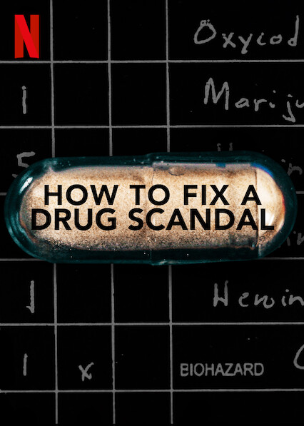 How to Fix a Drug Scandal on Netflix Canada