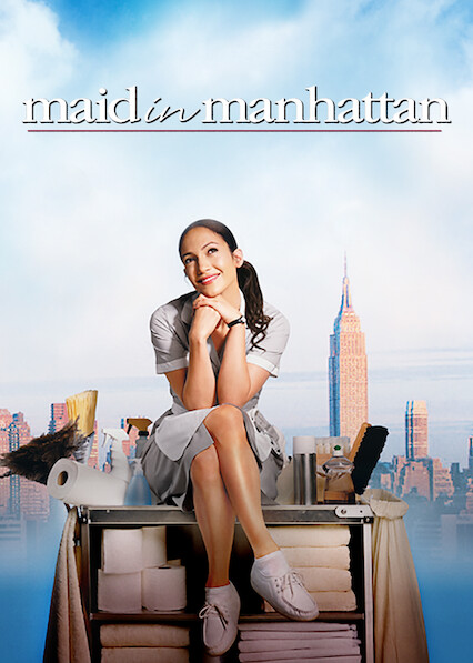 Maid in Manhattan on Netflix Canada
