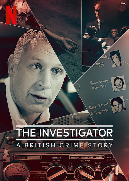The Investigator: A British Crime Story on Netflix Canada