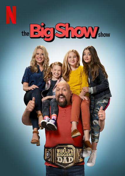 The Big Show Show on Netflix Canada